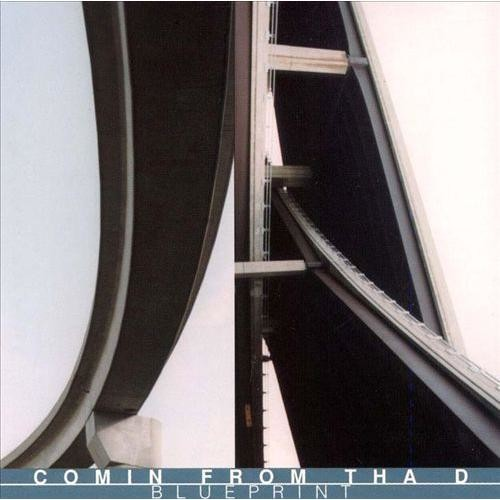 Comin' from Tha D, Vol. 2: Blueprint [CD]