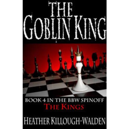 The Goblin King (Kings Series #4)
