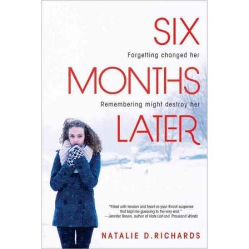 Natalie D. Richards Six Months Later