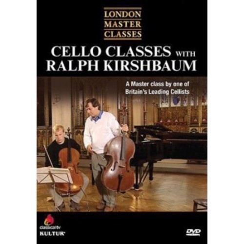 London Master Classes: Cello Classes with Ralph Kirshbaum