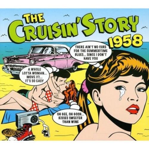 The Cruisin' Story 1958 [CD]