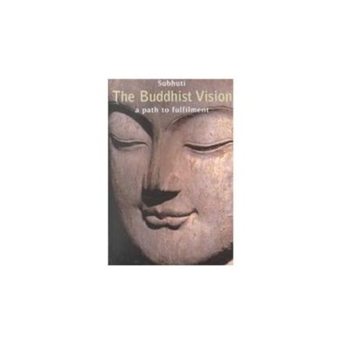 Buddhist Vision: A Path to Fulfilment (Paperback)