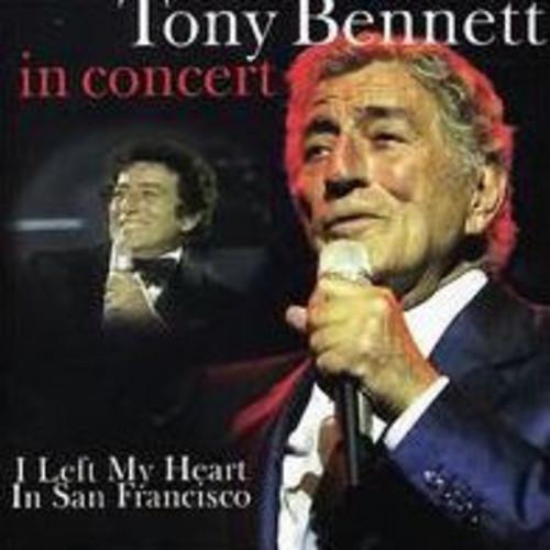 In Concert: I Left My Heart in San Francisco