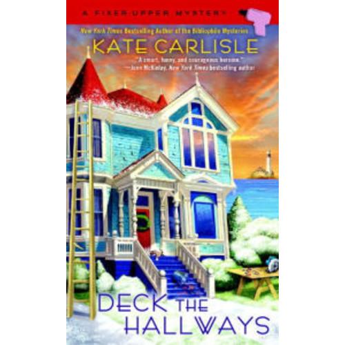 Deck the Hallways (Fixer-Upper Mystery Series #4)