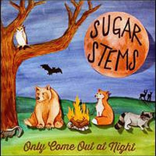 Only Come Out At Night Sugar Stems