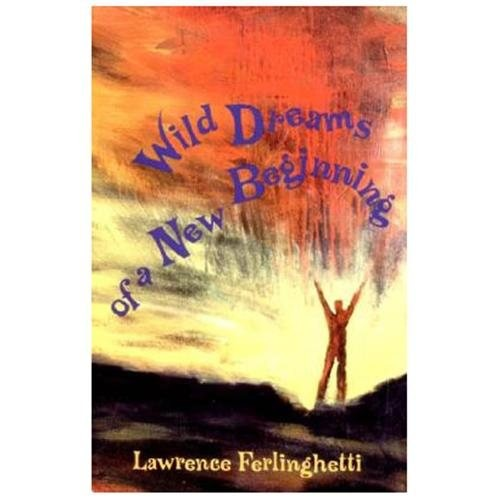 Wild Dreams of a New Beginning (Paperback)