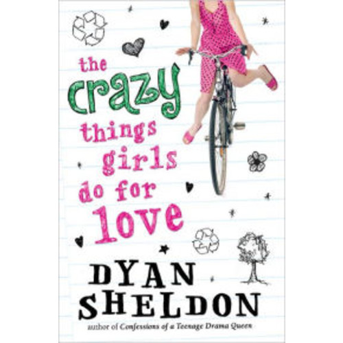 The Crazy Things Girls Do for Love
