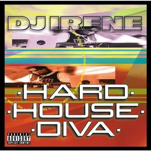 Hard House Diva (Explicit Version)