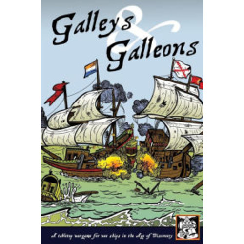 Galleys and Galleons: A tabletop wargame for wee ships in the Age of Discovery