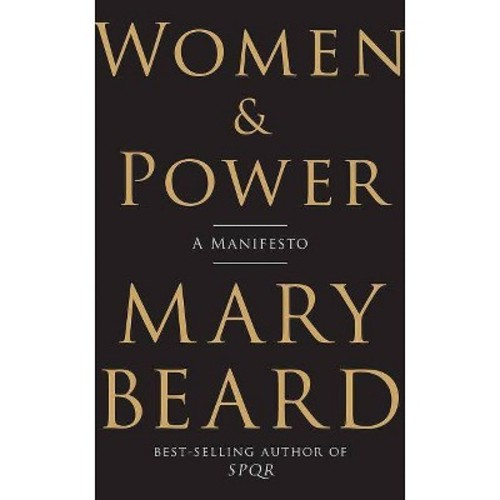 Women & Power : A Manifesto (Hardcover) (Mary Beard)