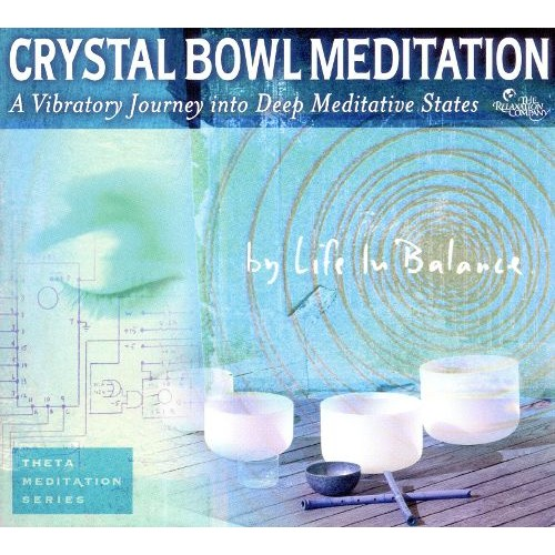 Crystal Bowl Meditation [CD]