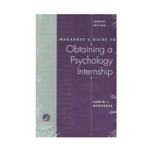 Megargee's Guide to Obtaining a Psychology Internship (Paperback)