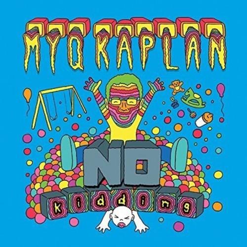 Myq Kaplan - No Kidding (CD)