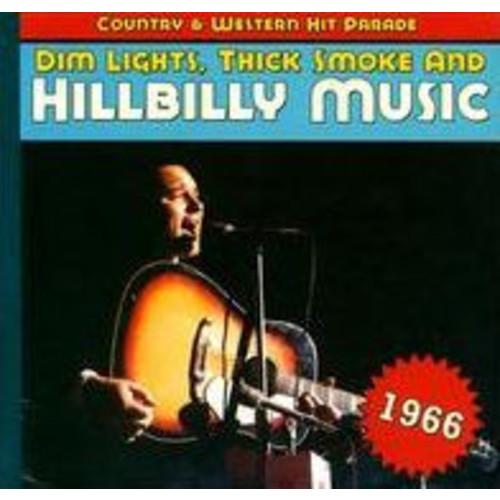 Dim Lights, Thick Smoke and Hillbilly Music: 1966