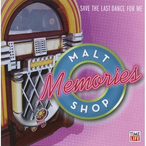 Malt Shop Memories: Save the Last Dance [CD]