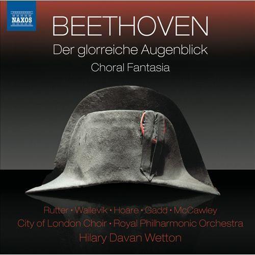 Beethoven: Der glorreiche Augenblick; Choral Fantasy [CD]