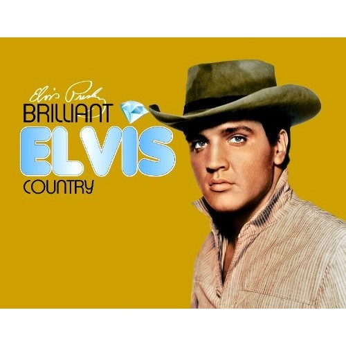Brilliant Elvis:country CD (2013)