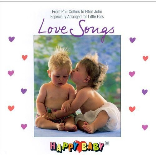Happy Baby Series: Love Songs [CD]