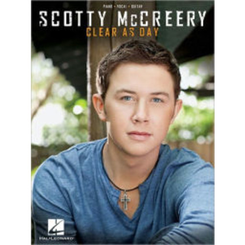 Scotty McCreery - Clear as Day