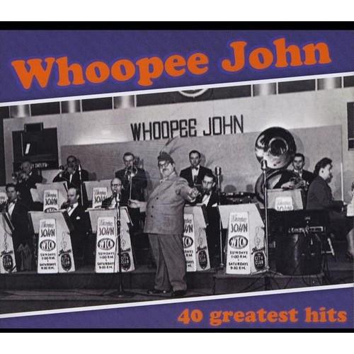 Whoopee John:greatest Hits CD (2013)