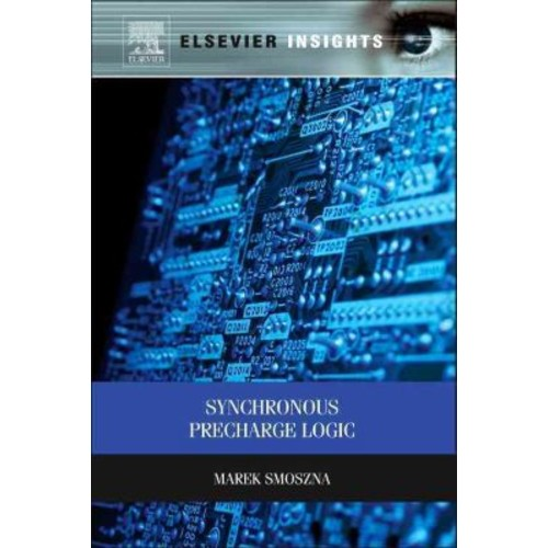 Synchronous Precharge Logic (Elsevier Insights)