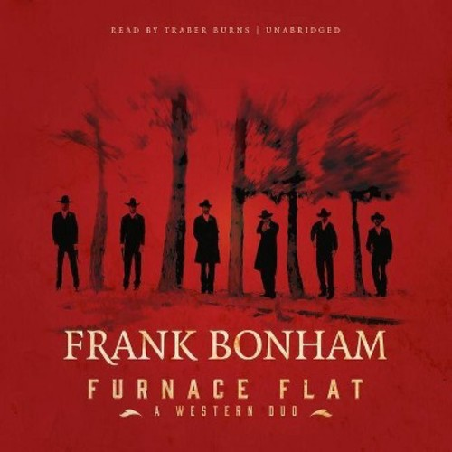 Furnace Flat : A Western Duo - Library Edition (Unabridged) (CD/Spoken Word) (Frank Bonham)