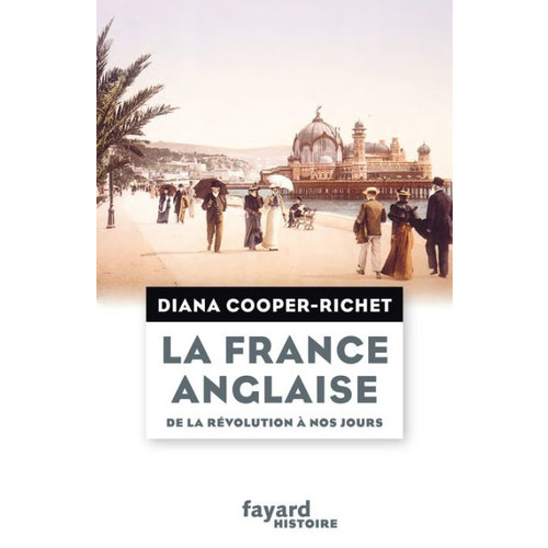 La France anglaise, de la Rvolution  nos jours