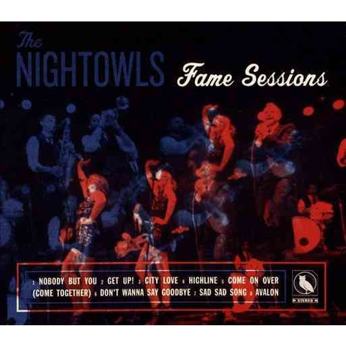 Nightowls - Fame Sessions