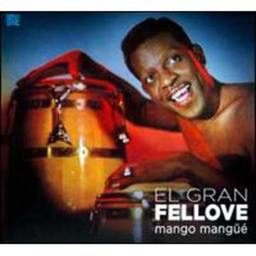 Mango Mang By El Gran Fellove (Audio CD)