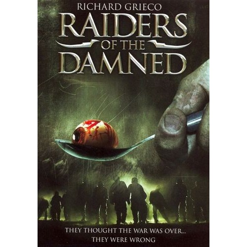Raiders of the Damned [DVD] [2005]