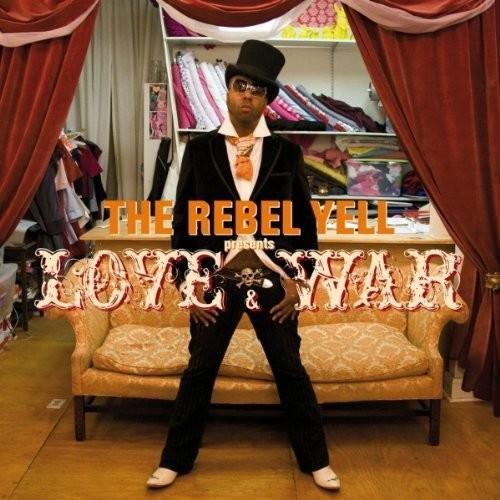The Rebel Yell: Love & War - CD