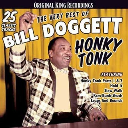 The Very Best of Bill Doggett: Honky Tonk [CD]