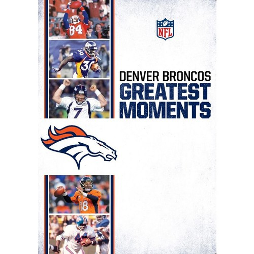 NFL Greatest Moments: Denver Broncos [DVD]