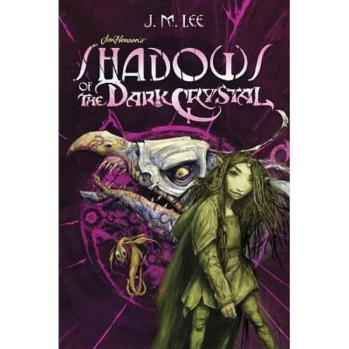 Jim Henson's Shadows of the Dark Crystal (Hardcover)