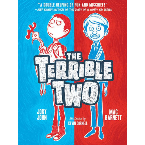 The Terrible Two (Terrible Two Series #1)