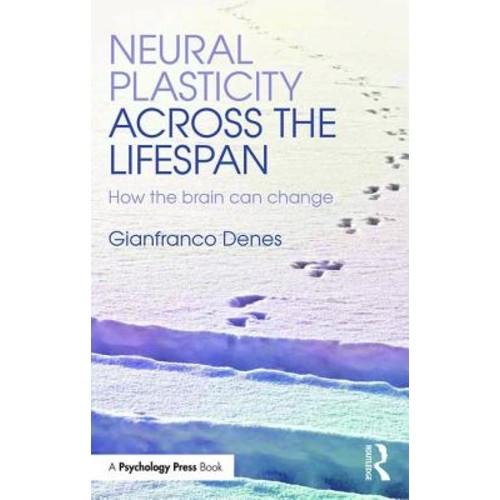 Neural Plasticity Across the Lifespan