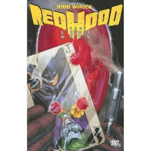 Batman: Red Hood : The Lost Days (Paperback) (Judd Winick)