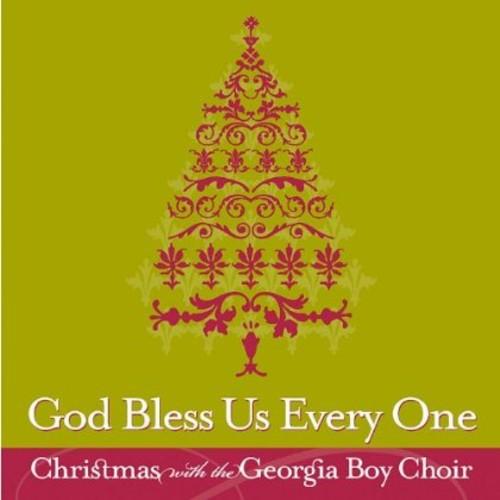 GEORGIA BOY CHOIR - GOD BLESS US EVERY ONE: CHRISTMAS WITH THE GEORGIA
