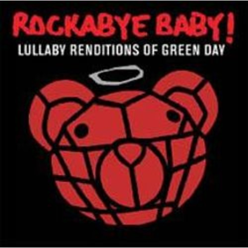 Rockabye Baby! Lullaby Renditions of Green Day [CD]