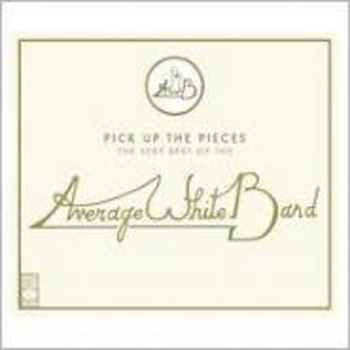 Pick Up the Pieces: Very Best of the Average White
