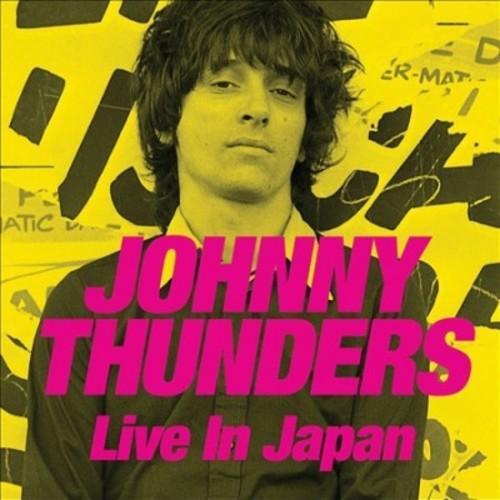 Johnny Thunders - Live In Japan (CD)