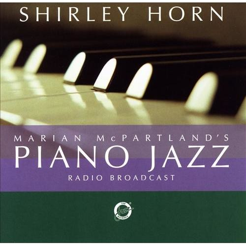 Marian McPartland's Piano Jazz With Guest Shirley Horn [CD]