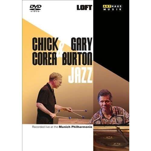 Chick Corea and Gary Burton Jazz: Live in Munich [DVD]