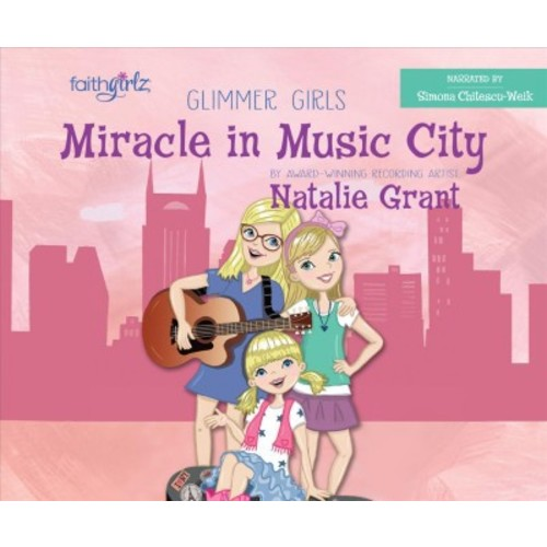 Miracle in Music City (Unabridged) (CD/Spoken Word) (Natalie Grant)