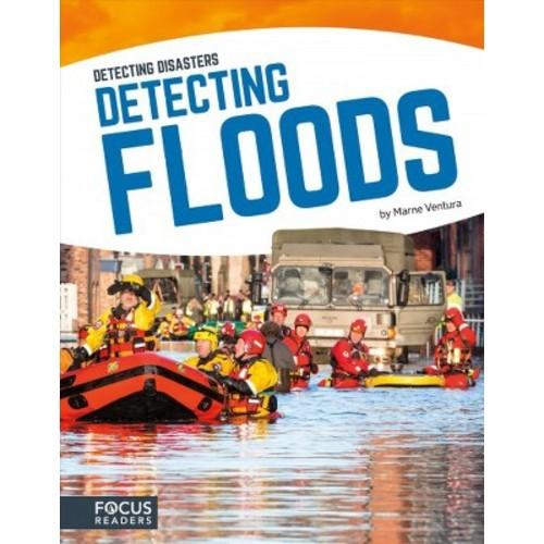 Detecting Floods (Hardcover) (Marne Ventura)