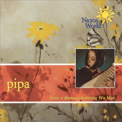 Pipa From A Distance CD (2003)