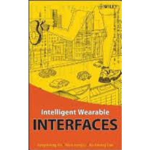 Intelligent Wearable Interfaces [Book]