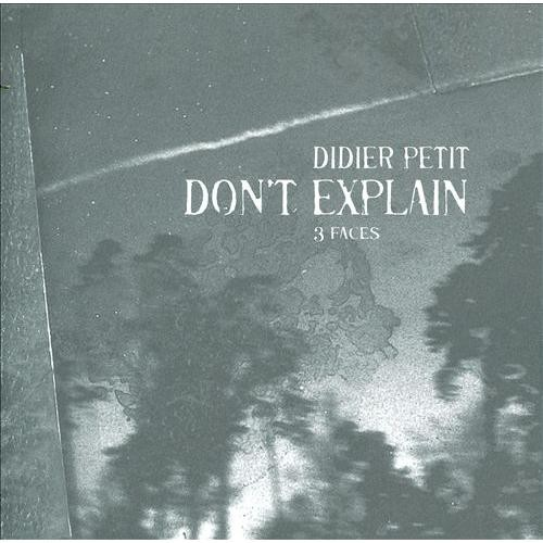Don't Explain: 3 Faces [CD]