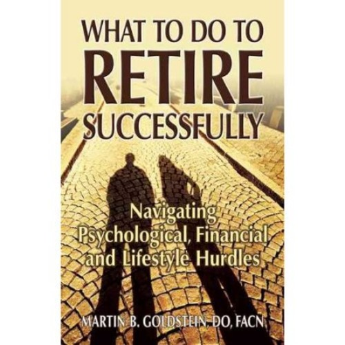 What to Do to Retire Successfully