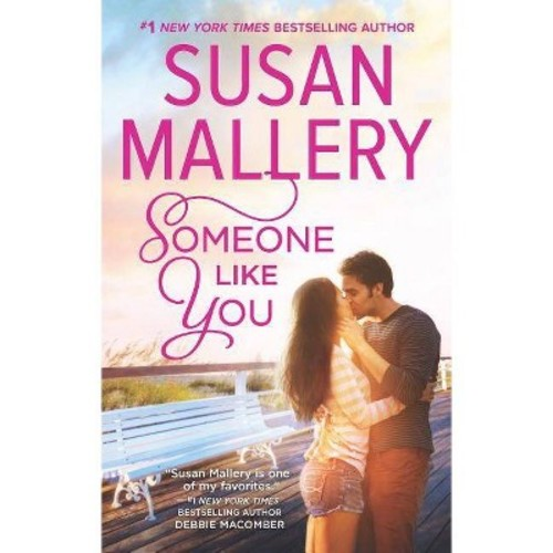 Someone Like You (Reprint) (Paperback) (Susan Mallery)